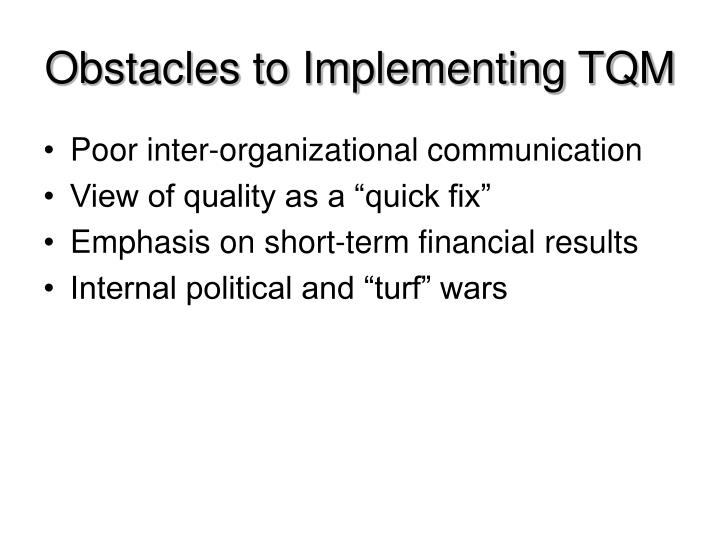 Obstacles to Implementing TQM