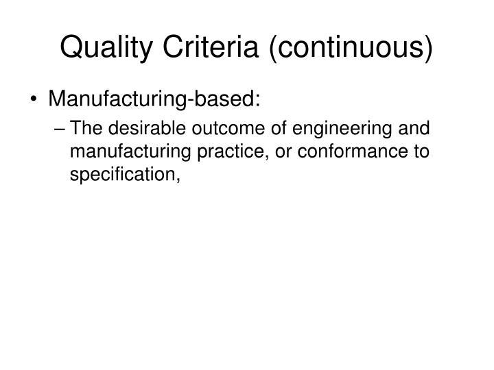 Quality Criteria (continuous)