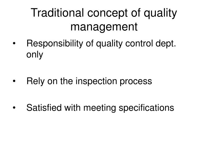 Traditional concept of quality management