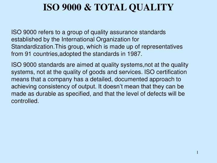 ISO 9000 & TOTAL QUALITY