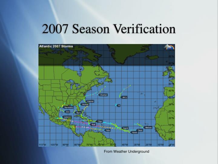 2007 Season Verification