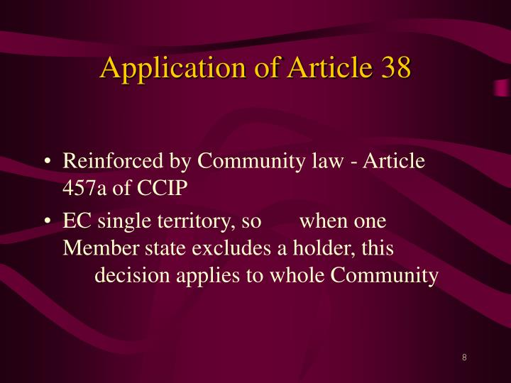 Application of Article 38