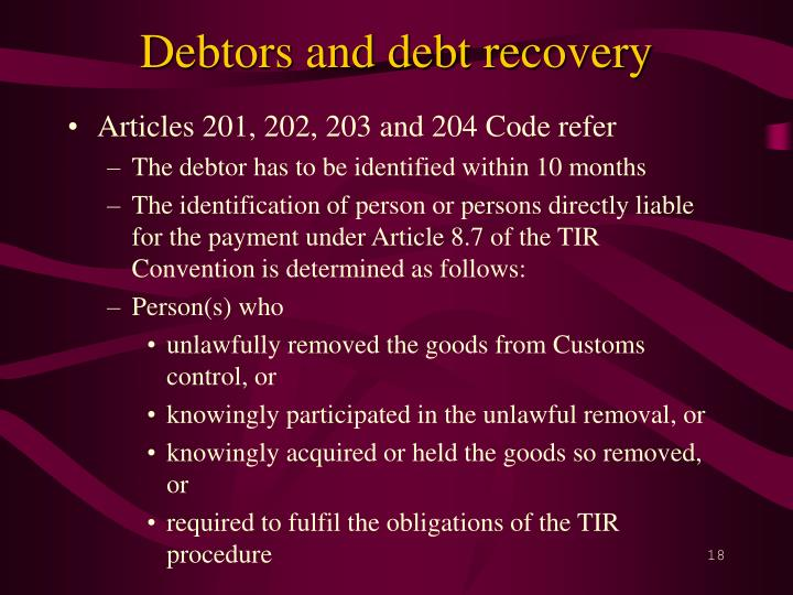 Debtors and debt recovery