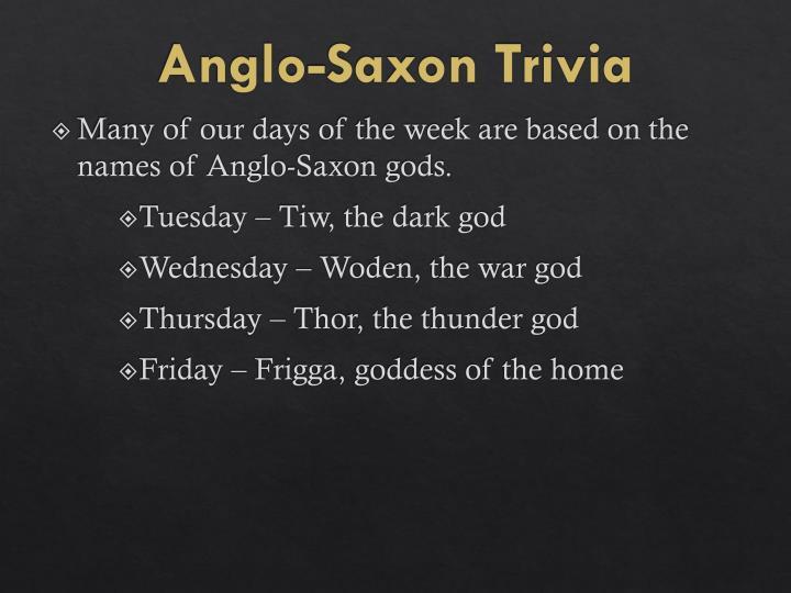 Anglo-Saxon Trivia