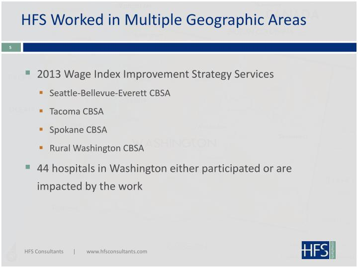 HFS Worked in Multiple Geographic Areas