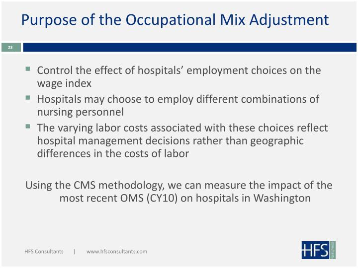 Purpose of the Occupational Mix Adjustment