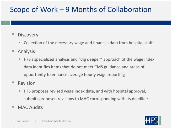 Scope of Work – 9 Months of Collaboration