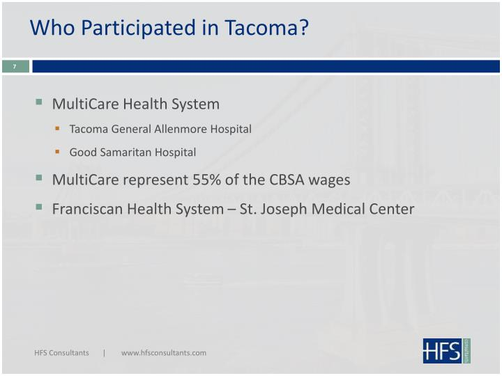 Who Participated in Tacoma?