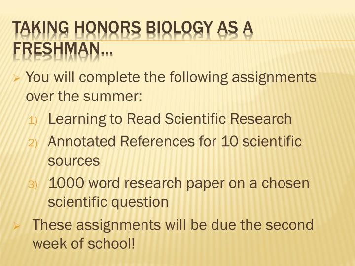 You will complete the following assignments over the summer: