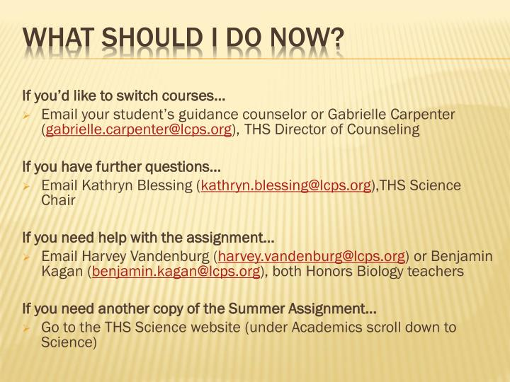 If you'd like to switch courses…