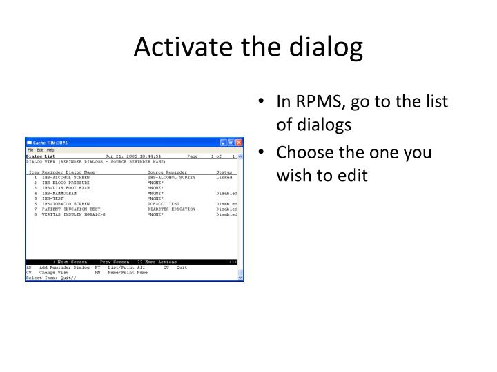 Activate the dialog