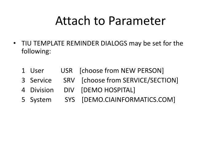 Attach to Parameter