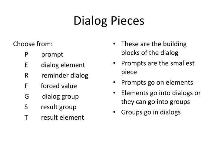 Dialog Pieces