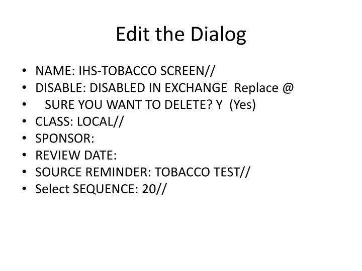 Edit the Dialog