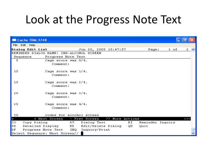 Look at the Progress Note Text