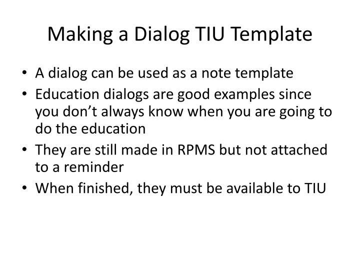 Making a Dialog TIU Template