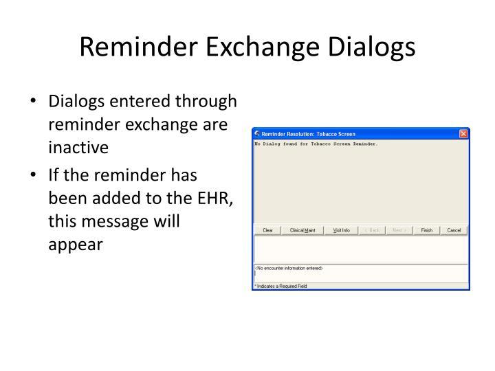 Reminder Exchange Dialogs