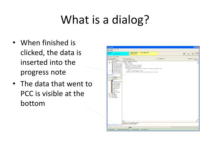 What is a dialog?