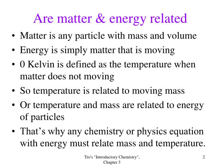 Are matter energy related
