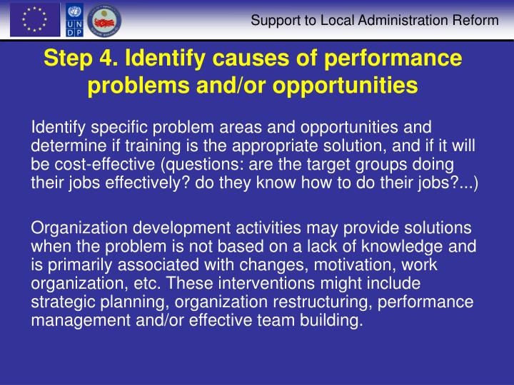 Step 4. Identify causes of performance problems and/or opportunities