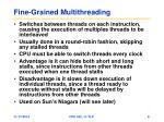 fine grained multithreading