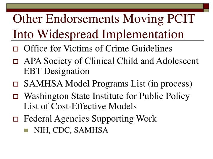 Other Endorsements Moving PCIT Into Widespread Implementation
