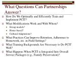 what questions can partnerships answer
