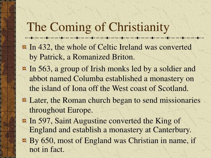 The Coming of Christianity