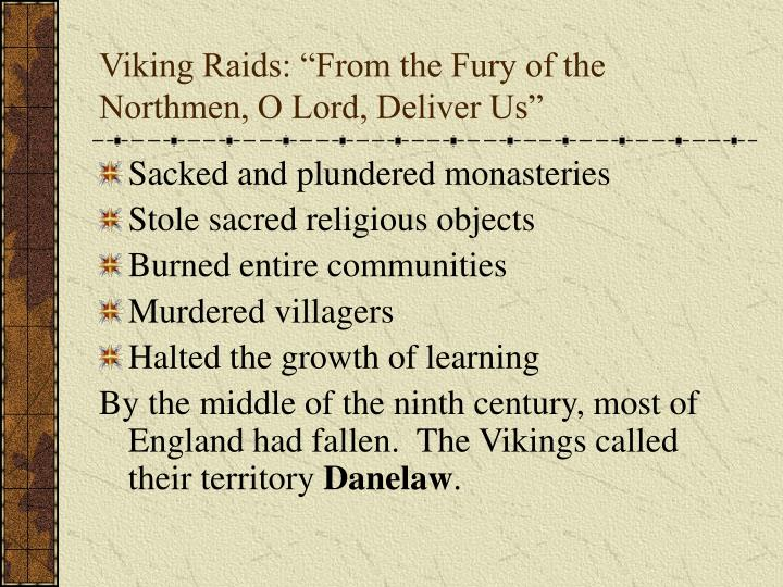 """Viking Raids: """"From the Fury of the Northmen, O Lord, Deliver Us"""""""
