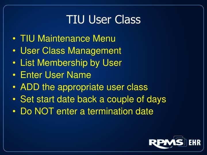 TIU User Class