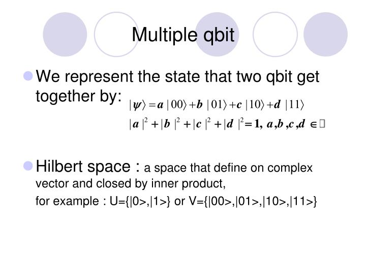 Multiple qbit