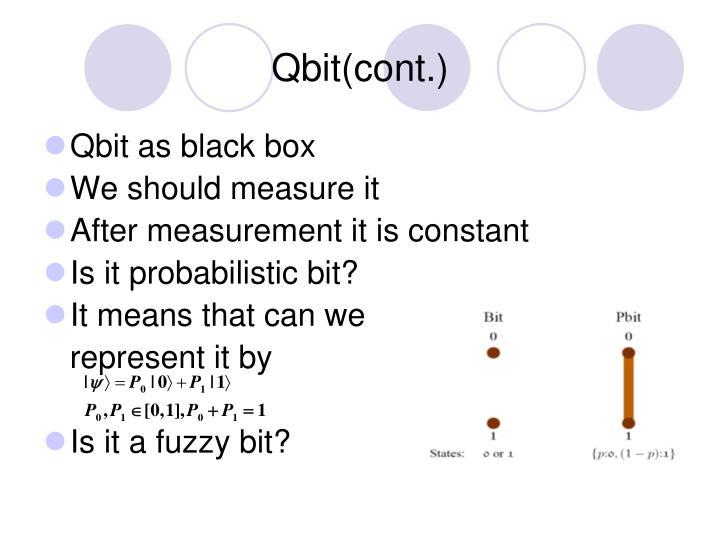 Qbit(cont.)