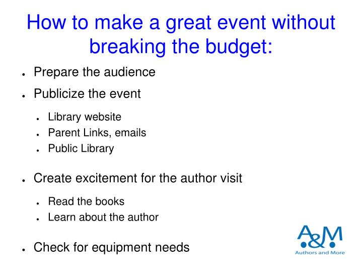 How to make a great event without breaking the budget: