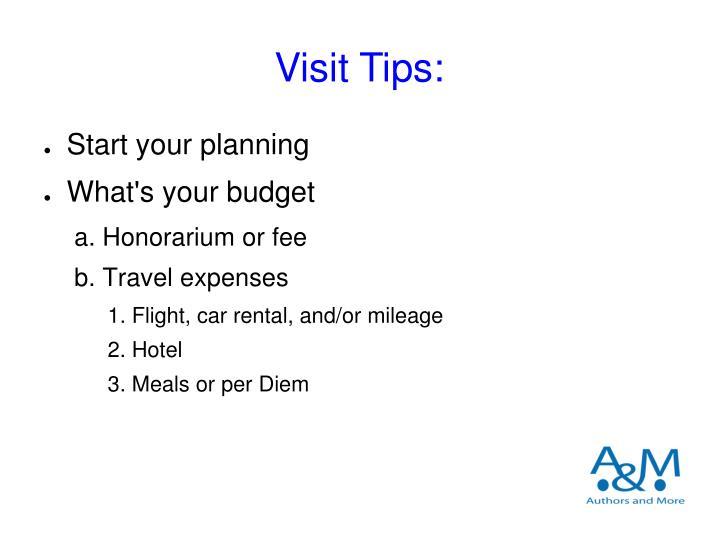 Visit Tips: