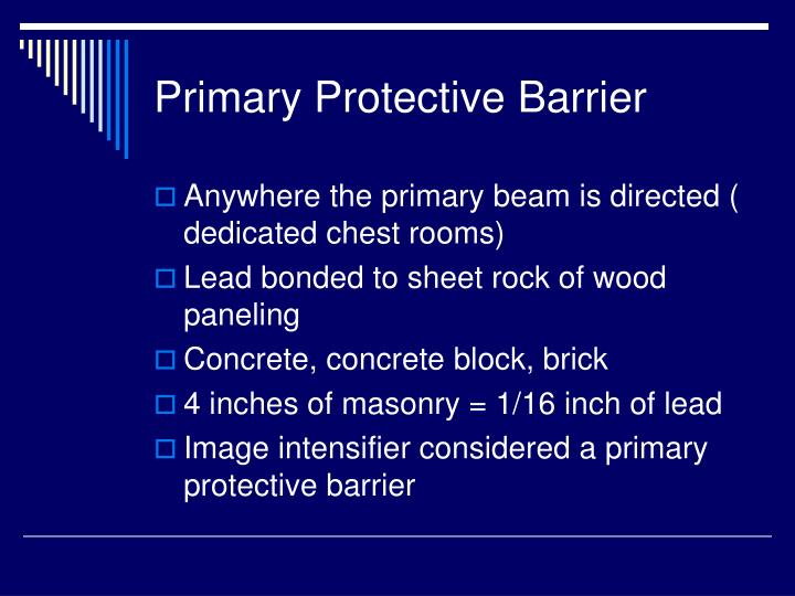Primary Protective Barrier