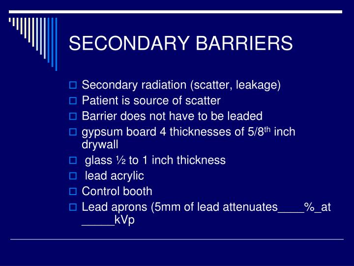 SECONDARY BARRIERS