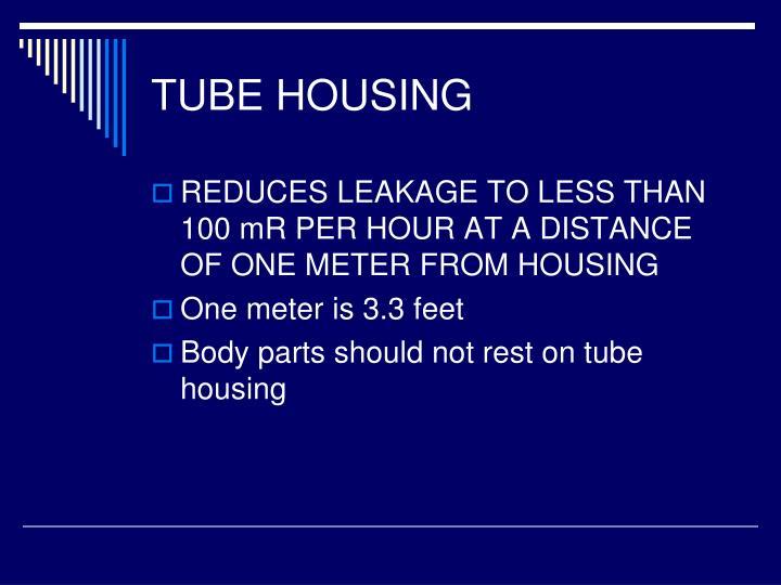 TUBE HOUSING