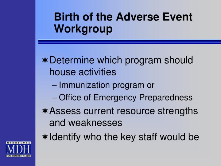 Birth of the Adverse Event Workgroup