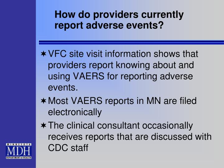How do providers currently report adverse events?
