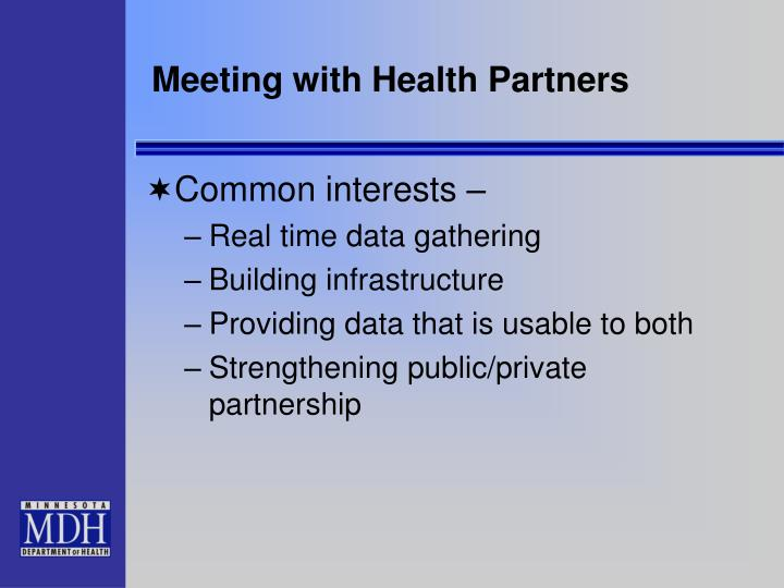 Meeting with Health Partners