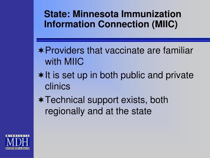 State: Minnesota Immunization Information Connection (MIIC)