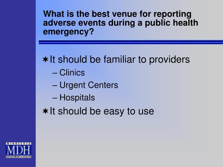 What is the best venue for reporting adverse events during a public health emergency?