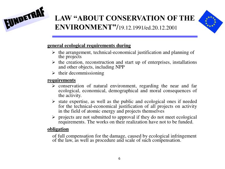 "LAW ""ABOUT CONSERVATION OF THE ENVIRONMENT"""