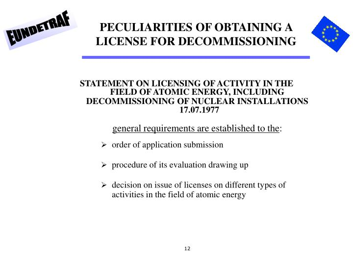 PECULIARITIES OF OBTAINING A LICENSE FOR DECOMMISSIONING