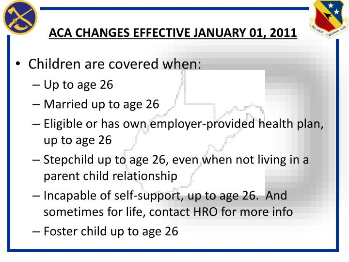 ACA CHANGES EFFECTIVE JANUARY 01, 2011