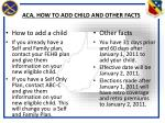 aca how to add child and other facts