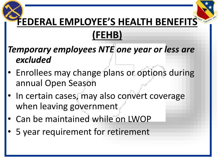 FEDERAL EMPLOYEE'S HEALTH BENEFITS (FEHB)