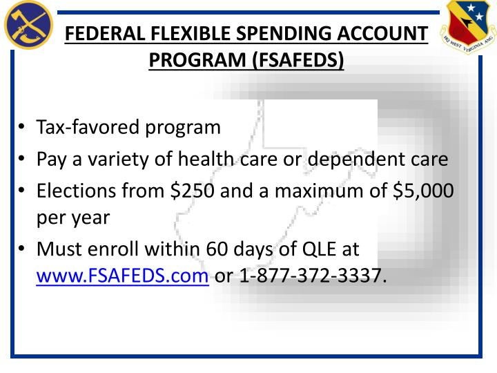 FEDERAL FLEXIBLE SPENDING ACCOUNT PROGRAM (FSAFEDS)