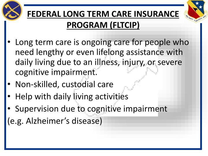 FEDERAL LONG TERM CARE INSURANCE PROGRAM (FLTCIP)
