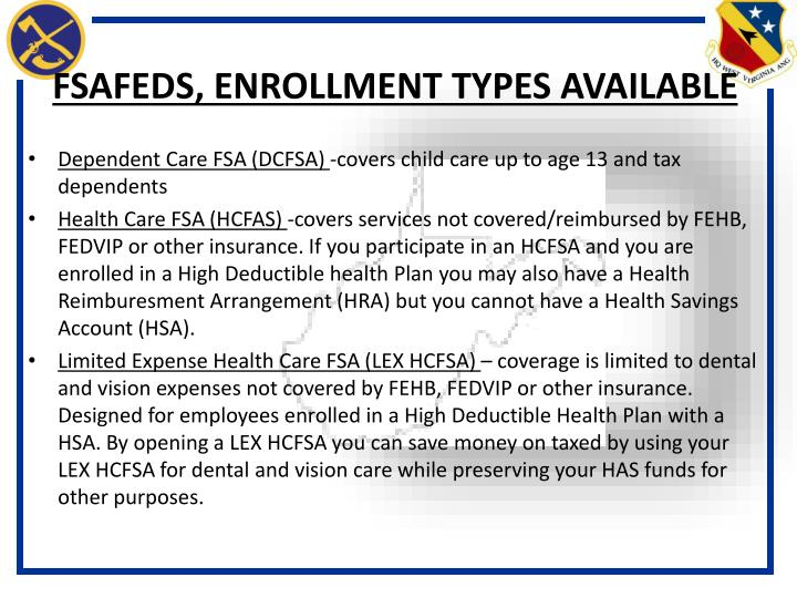 FSAFEDS, ENROLLMENT TYPES AVAILABLE